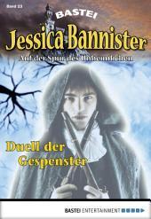 Jessica Bannister - Folge 023: Duell der Gespenster
