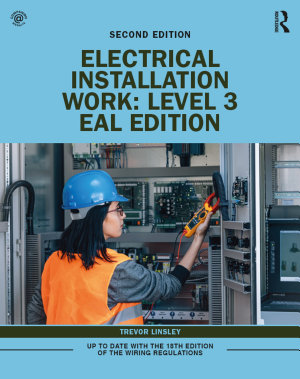 Electrical Installation Work: Level 3