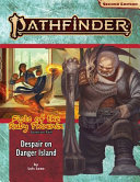 Pathfinder Adventure Path  Despair on Danger Island  Fists of the Ruby Phoenix 1 Of 3  PDF