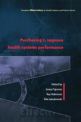 Purchasing To Improve Health Systems Performance PDF