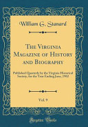 The Virginia Magazine of History and Biography  Vol  9 PDF