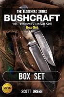 Bushcraft   101 Bushcraft Survival Skill Box Set PDF