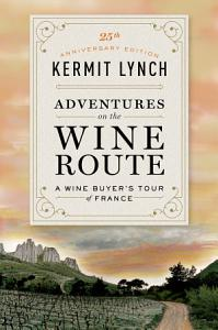 Adventures on the Wine Route Book