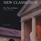 Ken Tate Architect: Selected Houses, Volume 1