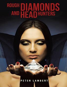 Rough Diamonds and Head Hunters PDF