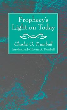 Prophecy   s Light on Today PDF