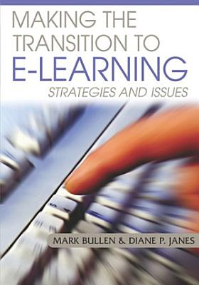 Making the Transition to E Learning  Strategies and Issues