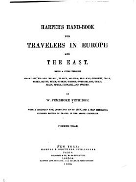 Harper s Hand book for Travelers in Europe and the East PDF