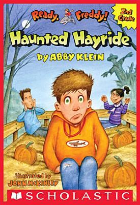The Haunted Hayride  Ready  Freddy  2nd Grade  5  PDF