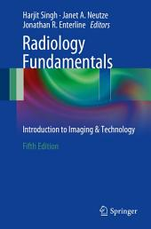 Radiology Fundamentals: Introduction to Imaging & Technology, Edition 5
