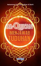 Al-Quran Menjawab Tuduhan
