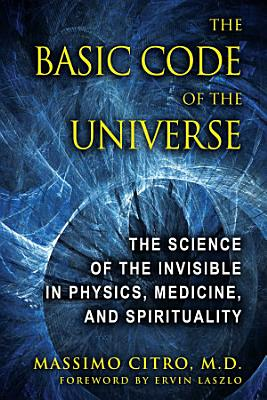 The Basic Code of the Universe