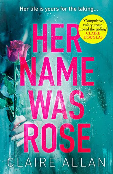 Download Her Name Was Rose  The gripping psychological thriller you need to read this year Book