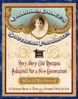 Grandma Grace s Southern Favorites PDF