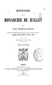 Histoire de la monarchie de juillet: Volume3