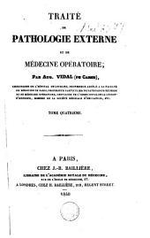 Traité de pathologie externe et de médecine opératoire: Volume4