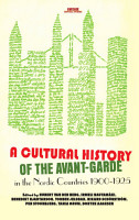A Cultural History of the Avant Garde in the Nordic Countries 1900 1925 PDF