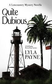 Quite Dubious (A Lowcountry Novella)