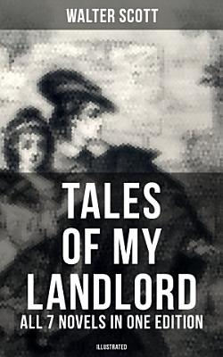 Tales of My Landlord   All 7 Novels in One Edition  Illustrated