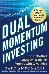 Dual Momentum Investing  An Innovative Strategy for Higher Returns with Lower Risk PDF