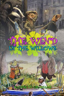 THE WIND IN THE WILLOWS BY KENNETH GRAHAME ( Classic Edition Illustrations )