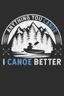 I Love Canoeing