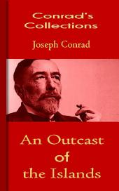 An Outcast of the Islands: Conrad's Collections