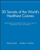 30 Secrets of the World s Healthiest Cuisines Book
