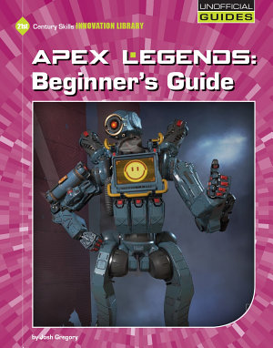 Apex Legends Beginners Guide