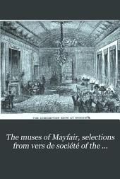 The Muses of Mayfair: Selections from Vers de Société of the Nineteenth Century
