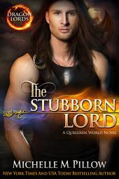 The Stubborn Lord: Dragon-Shifter Romance: Dragon Lords #6
