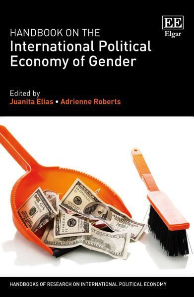 Handbook on the International Political Economy of Gender