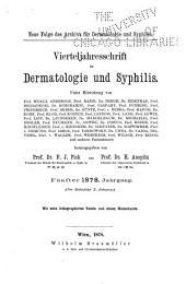 Vierteljahresschrift für Dermatologie und Syphilis: Band 5;Band 10