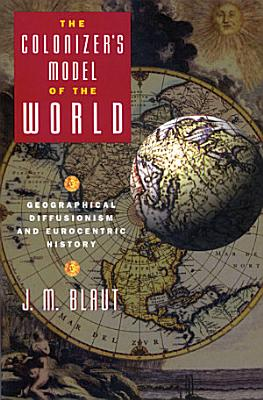 The Colonizer s Model of the World