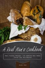 A Real Man's Cookbook