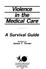 Violence in the Medical Care Setting