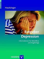 Ratgeber Depression: Informationen für Betroffene und Angehörige