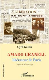 Amado Granell: Libérateur de Paris