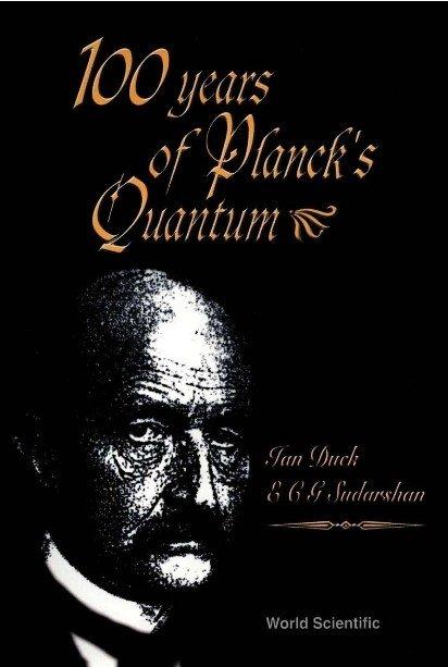 100 Years of Planck's Quantum