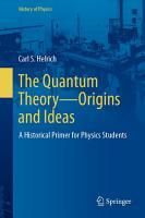 The Quantum Theory   Origins and Ideas PDF