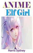 Anime Elf Girl PDF