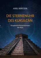 Die Sternenuhr des Kukulcan PDF