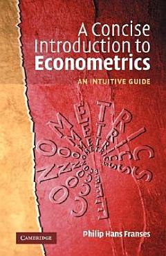 A Concise Introduction to Econometrics PDF