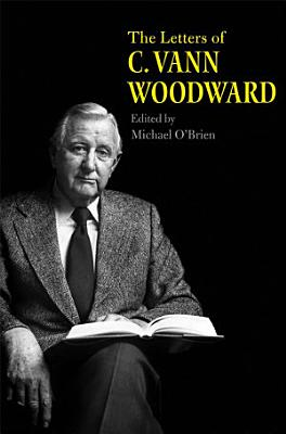 The Letters of C  Vann Woodward