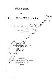 Geografía y estadística de la Republica mexicana ...