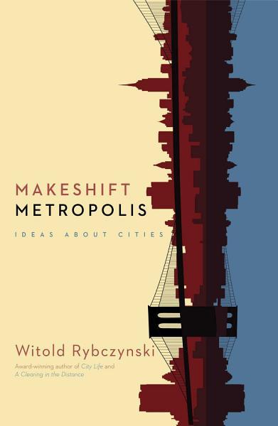 Download Makeshift Metropolis Book