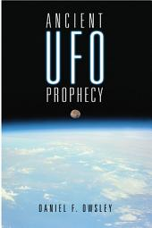 Ancient Ufo Prophecy
