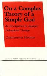 On a Complex Theory of a Simple God