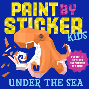Paint by Sticker Kids  Under the Sea Book