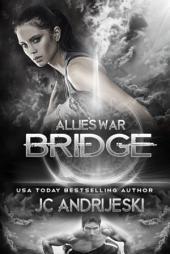 Bridge: Allie's War Book Seven